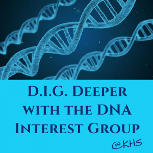 D.I.G.: DNA Interest Group Book Club Edition @ Kentucky Historical Society | Frankfort | Kentucky | United States