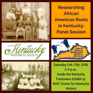 Panel Session: Researching African American Roots in Kentucky @ Kentucky Historical Society | Frankfort | Kentucky | United States