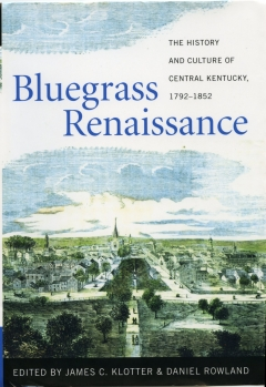Book Notes – James Klotter's Bluegrass Renaissance
