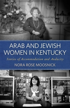 Book Notes – Arab and Jewish Women in Kentucky