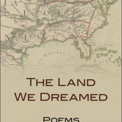 Book Notes – The Land We Dreamed