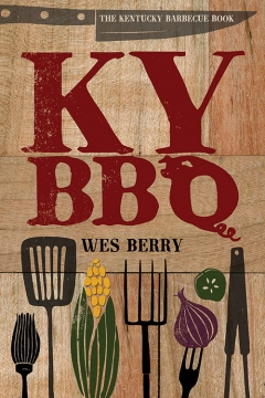 Book Notes – The Kentucky Barbecue Book