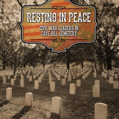 Book Notes – Resting in Peace: Civil War Leaders in Cave Hill Cemetery