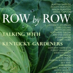 Book Notes – Row by Row: Talking with Kentucky Gardeners