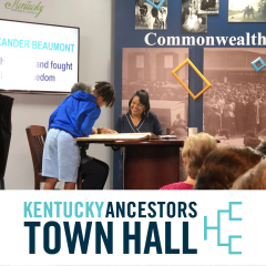 2020 Kentucky Ancestors Town Hall – New TV Show + Call for Family Mysteries!